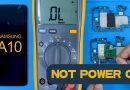 Repair Samsung A10 Not Power On- With Repair Ideas